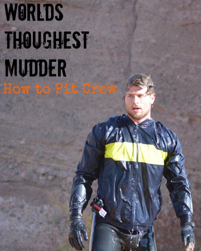 How to Pit Crew for the Worlds Toughest Mudder by Tough Mudder. Tips, tricks, and info.